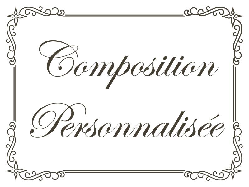 Composition personnalisée